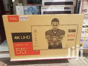 TCL Smart Uhd 4K Tv 55 Inches | TV & DVD Equipment for sale in Central Region, Kampala