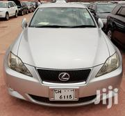 Lexus IS 2007 Silver   Cars for sale in Central Region, Kampala